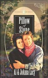 Pillow Of Stone Hannah Of Fort Bridger Series 4 By Al And Joanna Lacy Mint