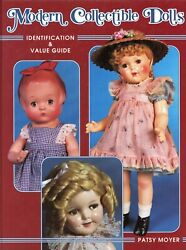 1,000+ Modern Collector's Dolls - Types Makers Dates / Illustrated Book + Values