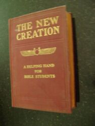 The New Creation- A Helping Hand For Bible Students- 1917 Hc Series Vi
