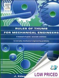 Rules Of Thumb For Mechanical Engineers By J. Edward Pope Brand New