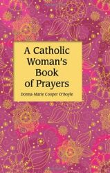 A Catholic Womanand039s Book Of Prayers By Donna-marie Cooper Oand039boyle - Hardcover