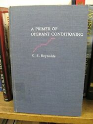 Primer Of Operant Conditioning By G. S. Reynolds - Hardcover Excellent Condition