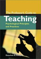 Professorand039s Guide To Teaching Psychological Principles By Donelson R. Forsyth