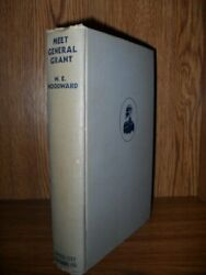 Meet General Grant By W E Woodward - Hardcover