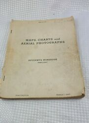 Wwii Restricted Maps Charts And Aerial Photographs Students Workbook Preflight