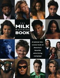 Milk Mustache Book A Behind--scenes Look At America's By Jay Schulberg New