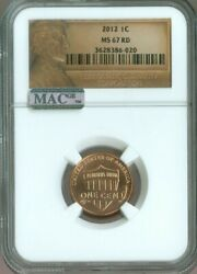 2012 Lincoln Shield Cent Penny Ngc Ms-67 Mac Quality✔️