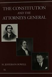 Constitution And Attorneys General By H. Jefferson Powell And Jefferson Powell Vg+