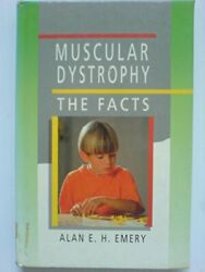 Muscular Dystrophy Facts Facts Series By Alan E. H. Emery - Hardcover