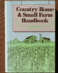 Country Home And Small Farm Handbook By Hollis Lee - Hardcover Excellent Condition