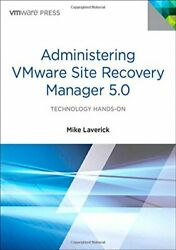 Administering Vmware Site Recovery Manager 5.0 Vmware By Michael Gordon Mint