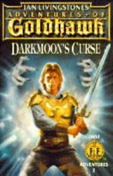 ADVENTURES OF GOLDHAWK: DARKMOON#x27;S CURSE FIRST FIGHTING By Ian Livingstone *VG*