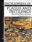 Encyclopedia Of Plague And Pestilence From Ancient Times By George Childs Kohn