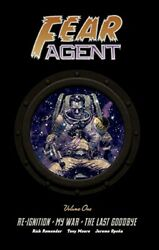 Fear Agent Library Edition Volume 1 Re-ignition My War By Rick Remender