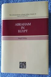 Abraham In Egypt Collected Works Of Hugh Nibley By Hugh Nibley Volume 14 Mint