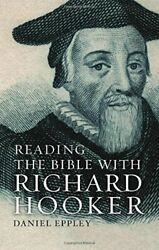 Reading Bible With Richard Hooker By Daniel Eppley - Hardcover Brand New