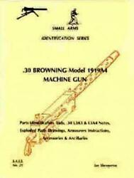 .30 Browning Model 1919a4 Machine Gun Small Arms By Ian D. Skennerton Brand New