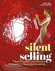 Silent Selling Best Practices And Effective Strategies In By Judy Bell And Kate