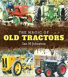 The Magic Of Old Tractors By Facing History And Ourselves And Ian M Johnston