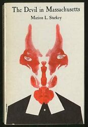 The Devil In Massachusetts A Modern Inquiry Into The By Marion Lena Starkey