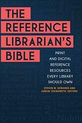 The Reference Librarian's Bible Print And Digital By Steven W. Sowards And Juneal