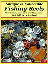 Antique And Collectible Fishing Reels Identification, By Harold Jellison Mint