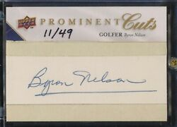 Byron Nelson 2009 Prominent Cuts Psa/dna Auto 11/49