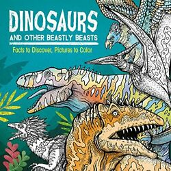 Dinosaurs And Other Beastly Beasts Facts To Discover By Jonny Marx Brand New