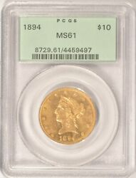 1894 10 Gold Liberty Eagle Coin Pcgs Ms61 Old Green Holder Ogh Pre-1933 Gold