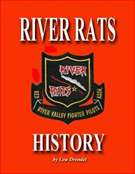 River Rats History 50 Years Of The Red River Valley By Lou Drendel And Lou New