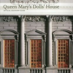 Queen Mary's Dolls' House Official Souvenir Guide By John Martin Robinson Mint