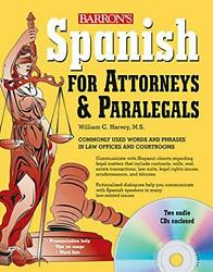 Spanish For Attorneys And Paralegals With Audio Cds By William Harvey Excellent