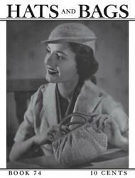 Hats And Bags -- 29 Vintage Crochet Patterns From 1936 By Jandp Coats Brand New