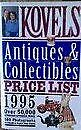 Kovelsand039 Antiques And Collectibles Price List - 1995 By Ralph Kovel Excellent