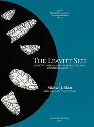 The Leavitt Site A Parkhill Phase Paleo-indian Occupation By Michael J. Shott