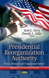 Presidential Reorganization Authority Dr