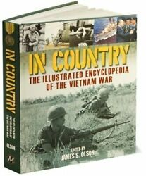 In Country Illustrated Encyclopedia Of The Vietnam War By James S. Olson Vg+