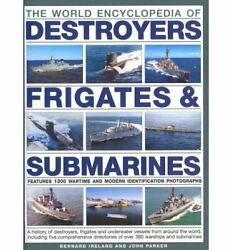 The World Encyclopedia Of Submarines Destroyers And By By Author Bernard Vg