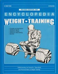Encyclopedia Of Weight Training Weight Training For By Paul E. Ward And Robert D.
