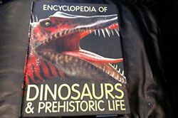 Encyclopedia Of Dinosaurs And Prehistoric Life By Steve Parker - Hardcover