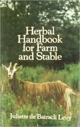 Herbal Handbook For Farm And Stable By Juliette De Bairacli Levy
