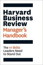 The Harvard Business Review Managerand039s Handbook The 17 Skills Leaders Need ...