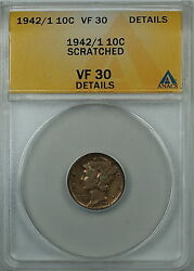 1942/1 Mercury Silver Dime 10c, Anacs Vf-30 Details, Scratched, Very Fine Coin