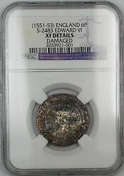 1551-53england 6 Pence Silver Coin S-2483 Edward Vi Ngc Xf Details Damaged Akr