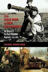 From Cold War To New Millennium The History Of The Royal Canadian Regiment, 195