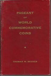 Pagent Of World Commerative Coins By Thomas W Becker 1962