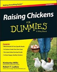 RAISING CHICKENS FOR DUMMIES - WILLIS KIMBERLY LUDLOW ROB - NEW PAPERBACK BOO