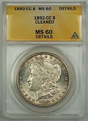 1892-cc Morgan Silver Dollar Coin 1 Anacs Ms-60 Details Cleaned Scarce Date