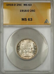 1916-d Barber Silver Quarter 25c Anacs Ms-63 Lightly Toned Better Coin 9