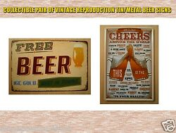 Pair Of Vintage Reproduction Beer Signs - Free Beer Cheers Around The World